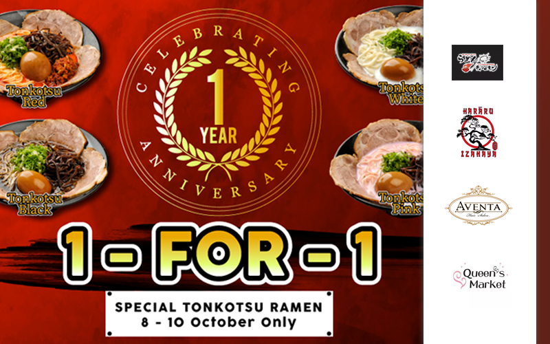 1 FOR 1 Ramen, Complimentary Halal Choya, FREE Ice cream, 30% off hair service & many more...
