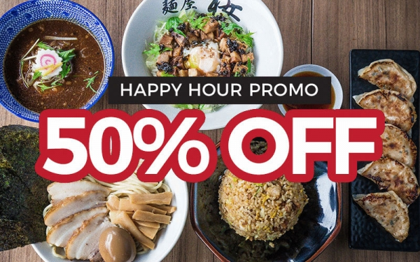 50% OFF Ramen Selections during Happy Hour!