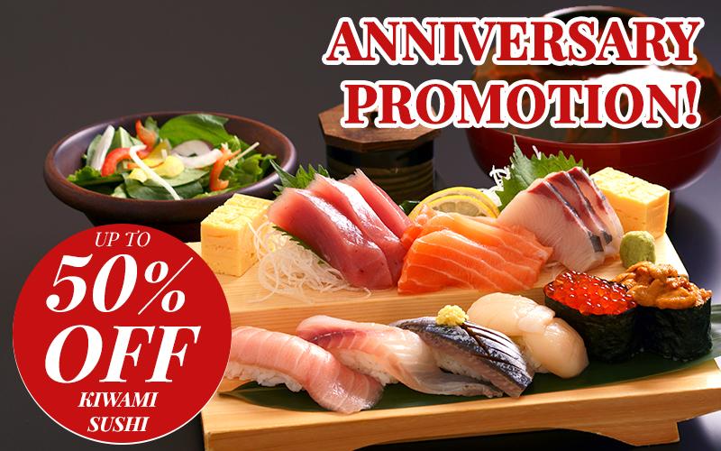 Anniversary Special - up to 50% Off Kiwami Nigiri Set (U.P. $58++)