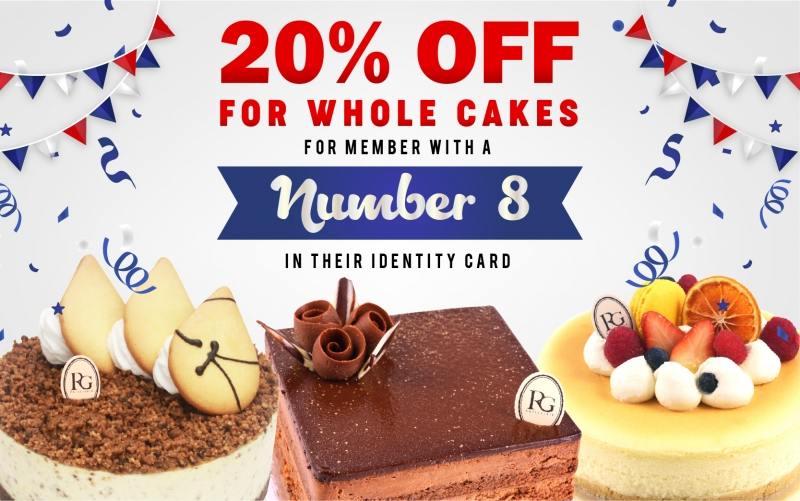 Special Promotion !! 20% OFF Whole Cakes! For member with a number 8 in their identity card