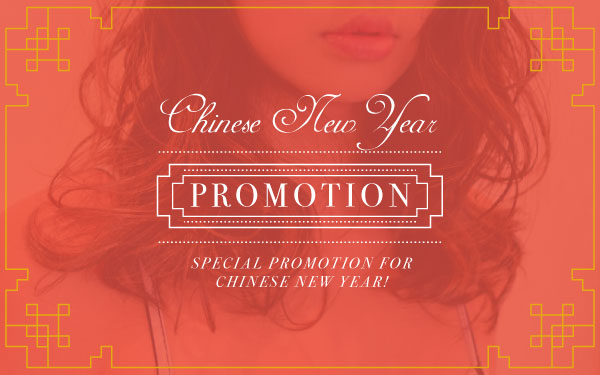 Chinese New Year Special Promotion for you!