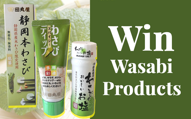 Do you love Wasabi? Check out the Wasabi dishes and stand a chance to win your own wasabi ingredient!