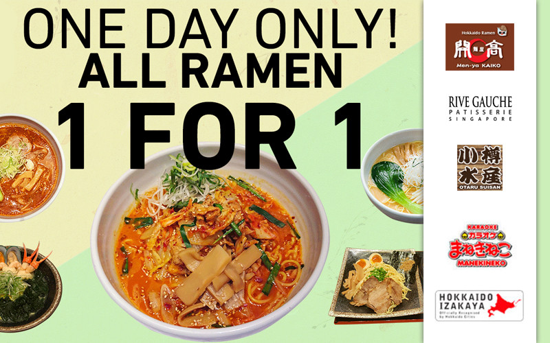 [Ended] 1-for-1 Sapporo Ramen, Special Price A4 Hokkaido Wagyu, $10 NETT Singing Sessions, New Japanese Cake and many more!