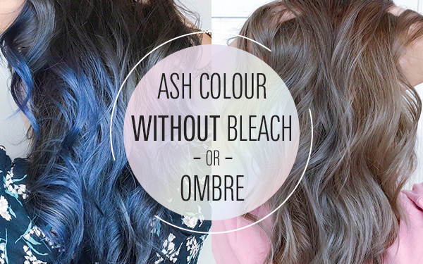 Ash Colour without Bleach! New Discount for New Customer!