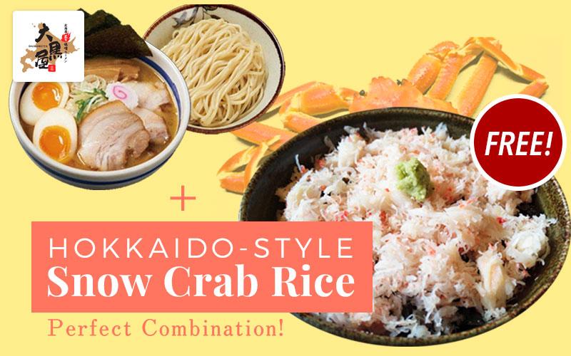 Enjoy Daikokuya's signature Tsukemen with Hokkaido-style Snow Crab Rice!