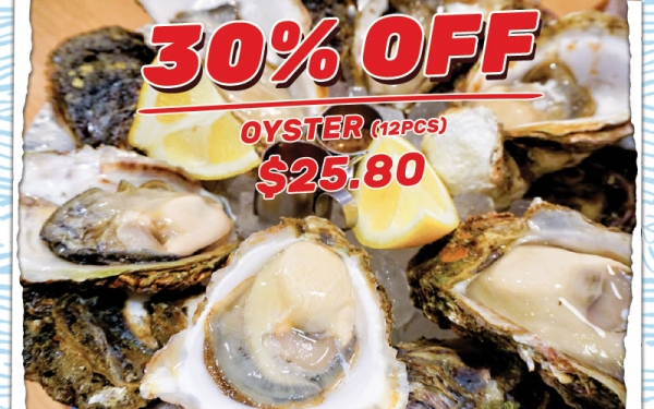 30% OFF Oysters (12 pcs) $25.80