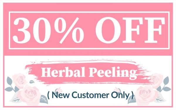 [New Customers Only] 30% Off Herbal Peeling Menu
