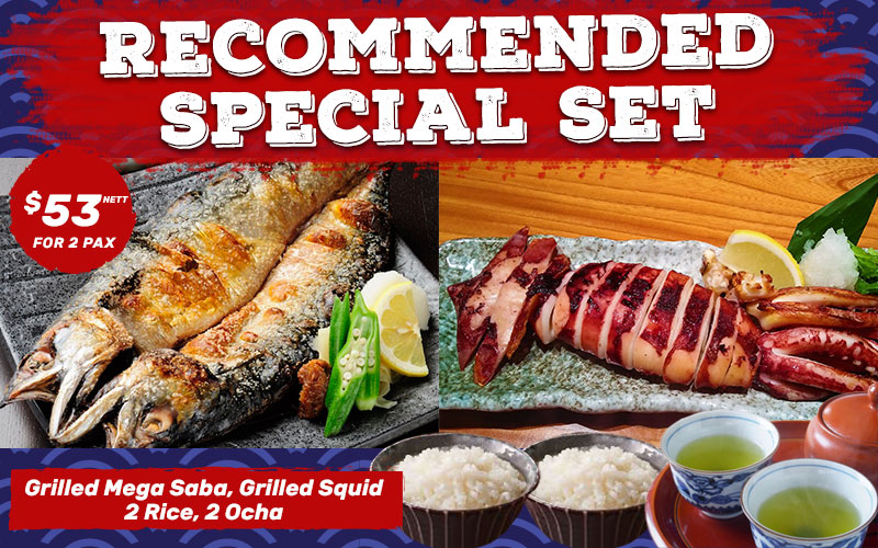 Recommended Special Set for 2 pax at $53 Nett!