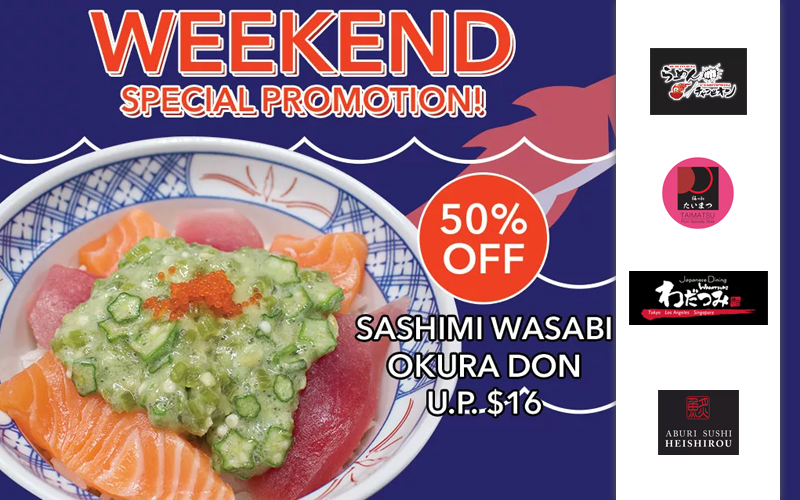 50% Off Salmon Don, Free Roast Pork with Leek, New Exclusive menu from $9.80, Signature Lunch Sets promotion and many more!