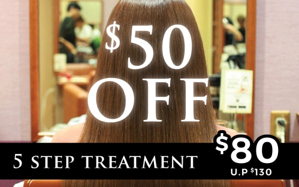 $50 OFF  5 Step Treatment $80 (U.P $130) (for All Customers)