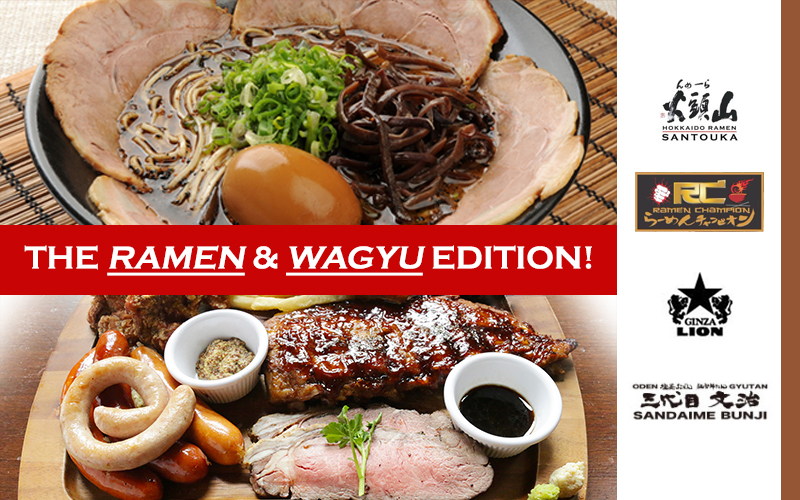 The Ramen and Wagyu Edition - Promotional Price, [Ended] Opening 1-for-1 and more!