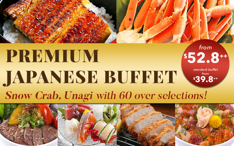 New Premium Buffet! Snowcrab, Sashimi, Wagyu, Unagi & 60 more selections!