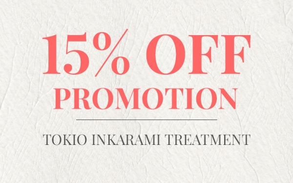 15% OFF Tokio Inkarami Treatment