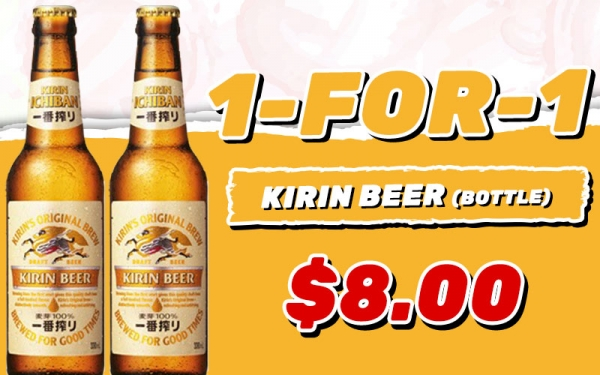 Tanjong Pagar: 1 FOR 1 Kirin Beer (Bottle) $8.00