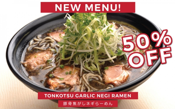 50% OFF Tonkotsu Garlic Negi Ramen