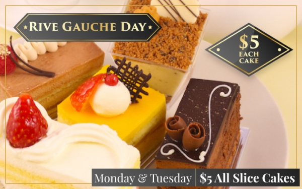 Rive Gauche Day! All slice cakes at $5