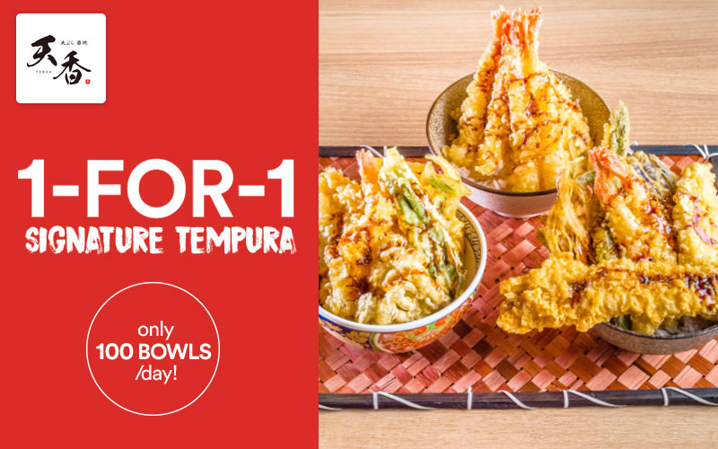 1-FOR-1 Signature Tempura from some of the finest Japanese chefs!