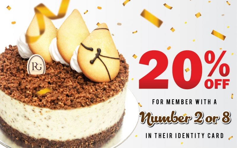 Birthday Cake Special Promotion !! 20% OFF for Whole Cake For member with a number 2 or 8 in their identity card