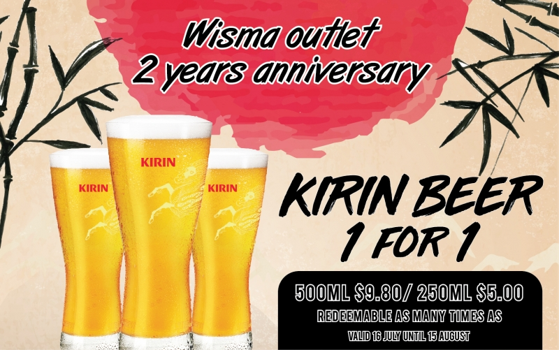 Wisma Outlet 2 Years Anniversary (KIRIN Beer 1 For 1)