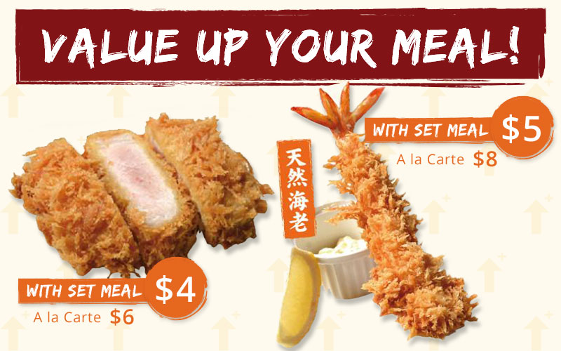 Value up your meal with our NEW MENU at a special price!