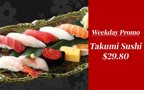 Chef's Special Takumi Sushi - $29.80 (Weekdays Only)