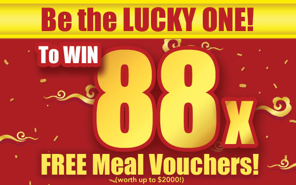 Get to WIN 88x Free Meal Voucher or Free Teishoku Voucher!