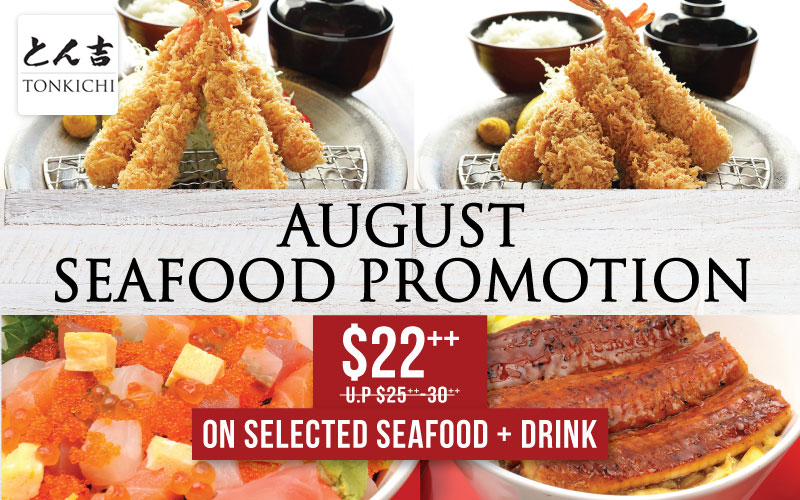 August Seafood Promotion for only $22++ on selected seafood and drinks!