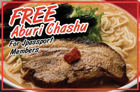 FREE Aburi Chashu! with purchase of any ramen