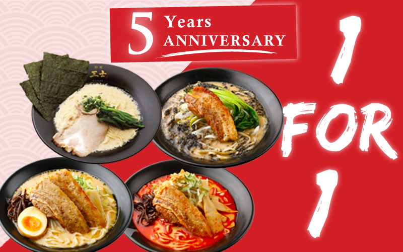 5 years Anniversary! Enjoy 1 FOR 1 for 3 days!
