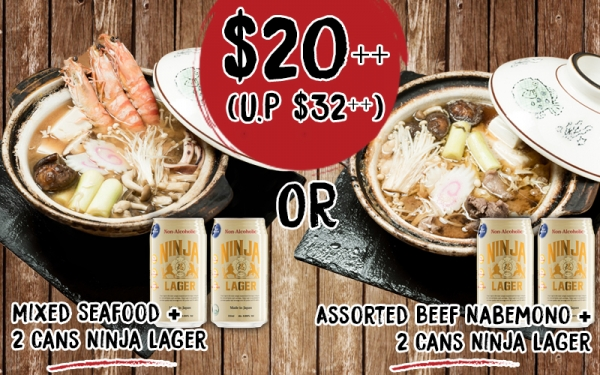 Mixed Seafood or Assorted Beef Nabemono + 2 Cans Ninja Lager @ $20++(U.P $32++)