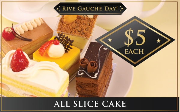 Slice Cake $5 each (Every Monday & Tuesday of the month)