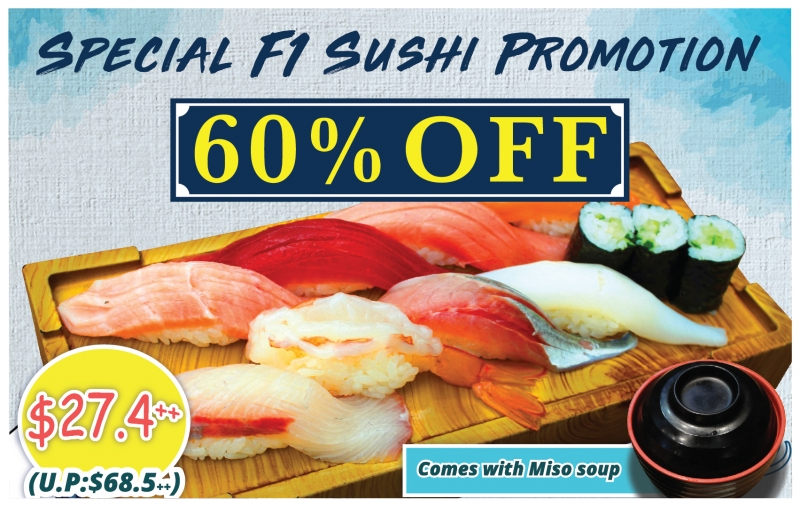 Special F1 Sushi Promotion!!! 60% OFF